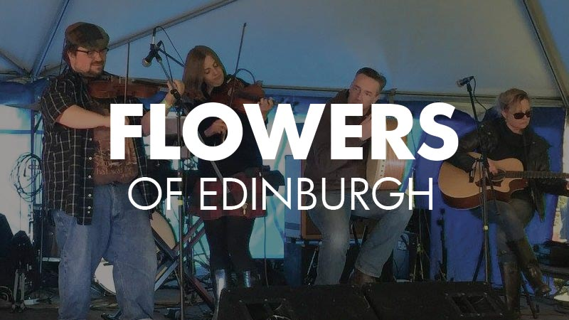 FLOWERS OF EDINBURGH